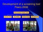 development of a screening tool peers 2006