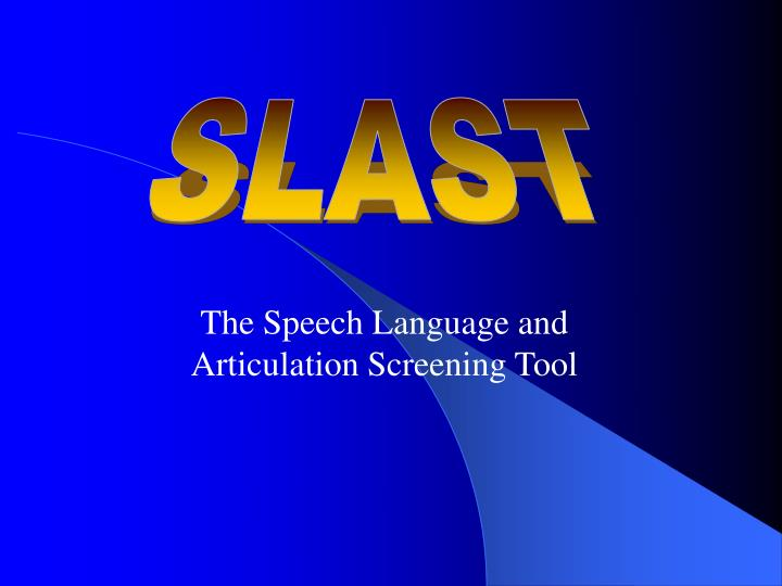 the speech language and articulation screening tool n.