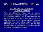 carrera administrativa49