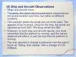 6 ship and aircraft observations