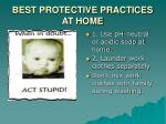 best protective practices at home