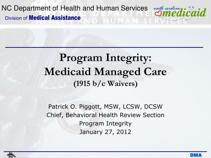 program integrity medicaid managed care 1915 b c waivers n.