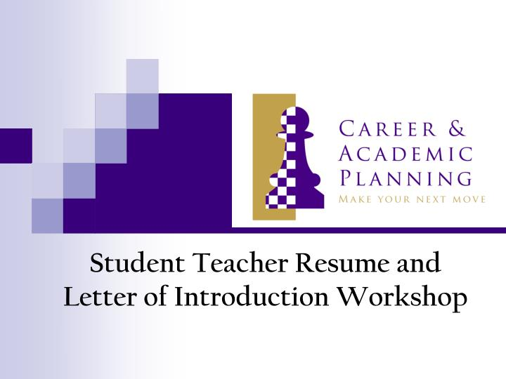 student teacher resume and letter of introduction workshop n.