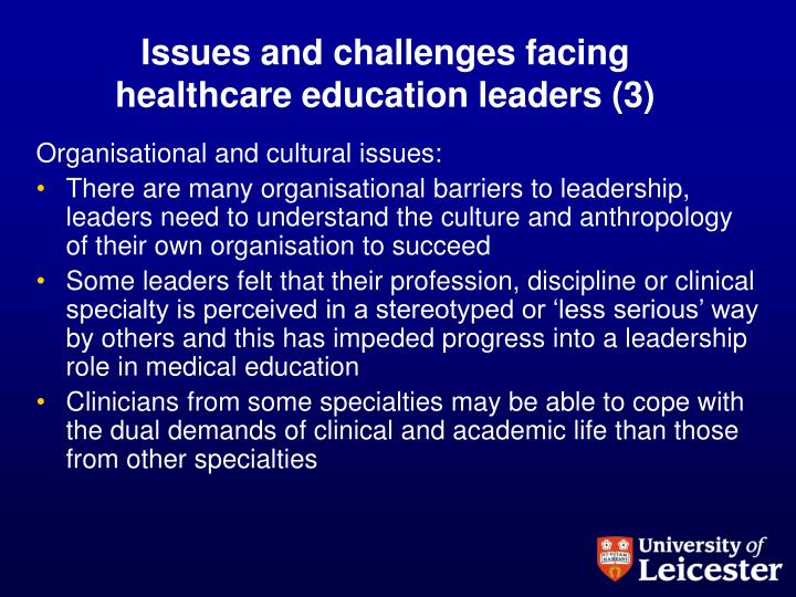 Issues and challenges facing healthcare education leaders (3)