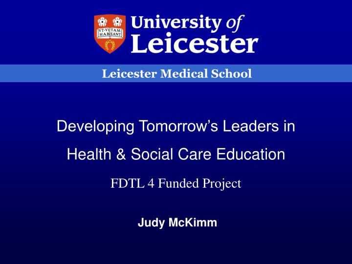 Leicester Medical School
