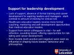 support for leadership development