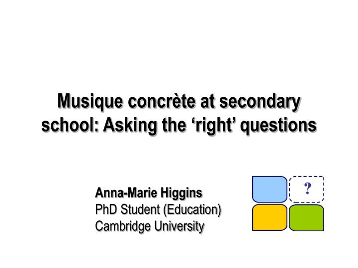 musique concr te at secondary school asking the right questions n.