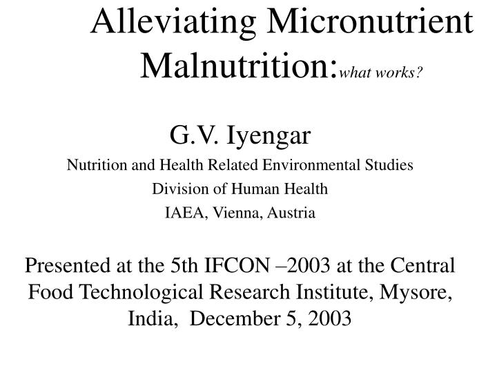 alleviating micronutrient malnutrition what works n.