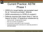 current practice astm phase 1