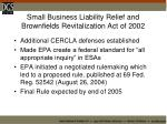small business liability relief and brownfields revitalization act of 2002