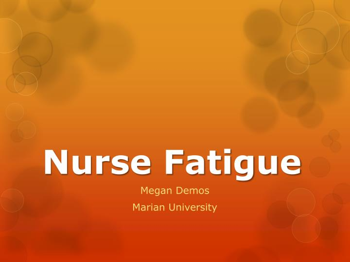 nurse fatigue n.
