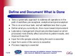 define and document what is done