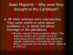 asian migrants why were they brought to the caribbean