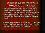 indian languages which were brought to the caribbean