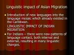 linguistic impact of asian migration