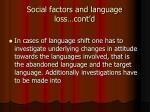 social factors and language loss cont d4