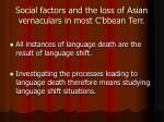 social factors and the loss of asian vernaculars in most c bbean terr