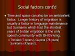 social factors cont d4