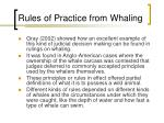 rules of practice from whaling