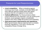 pressures for local responsiveness1