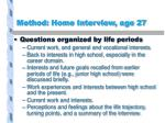 method home interview age 27