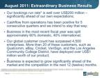 august 2011 extraordinary business results