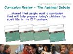 curriculum review the national debate