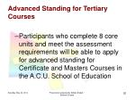 advanced standing for tertiary courses