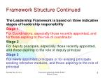 framework structure continued