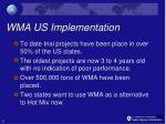 wma us implementation