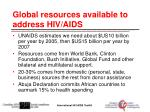 global resources available to address hiv aids