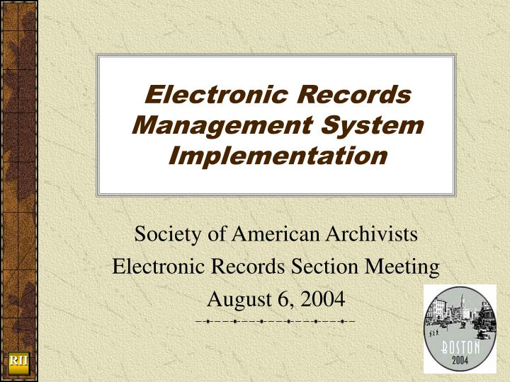 electronic records management system implementation n.