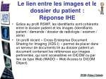 le lien entre les images et le dossier du patient r ponse ihe