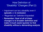 how definition of disability changes part 2