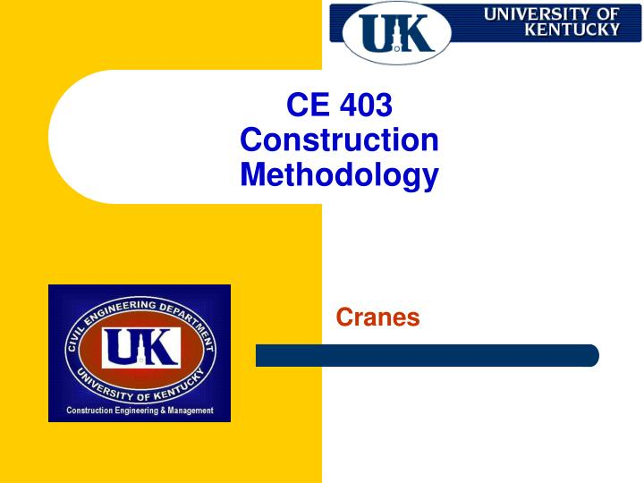 ce 403 construction methodology n.