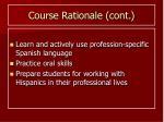 course rationale cont