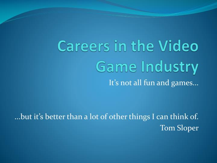 careers in the video game industry n.