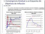 i convergencia gradual a un esquema de objetivos de inflaci n1