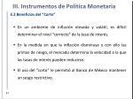 iii instrumentos de pol tica monetaria1