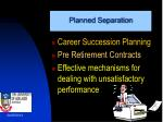 planned separation