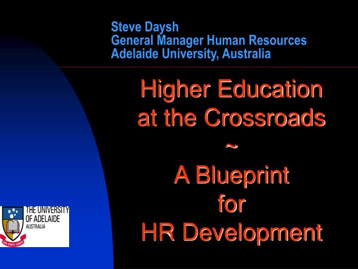 steve daysh general manager human resources adelaide university australia n.