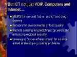 but ict not just voip computers and internet
