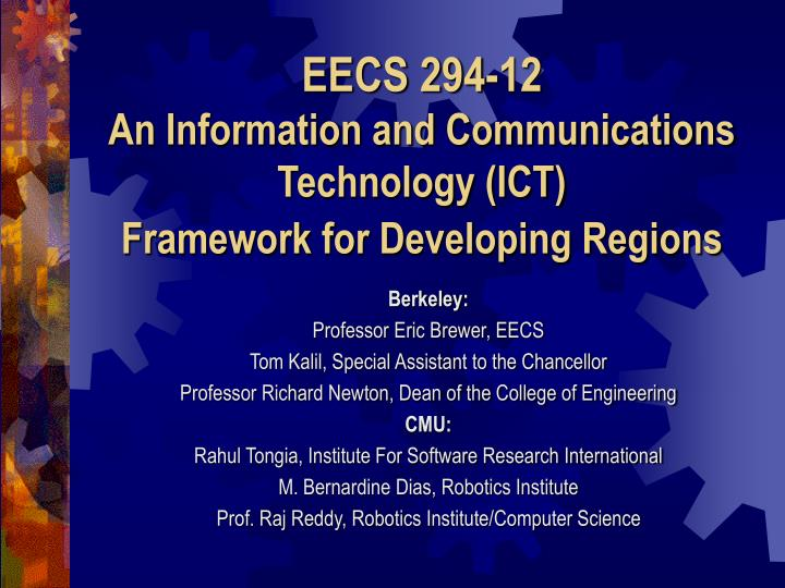 eecs 294 12 an information and communications technology ict framework for developing regions n.