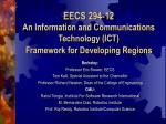 eecs 294 12 an information and communications technology ict framework for developing regions