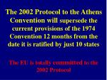 the eu is totally committed to the 2002 protocol