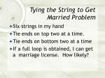 tying the string to get married problem