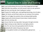 typical day in sales and trading