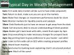 typical day in wealth management