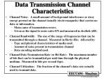 data transmission channel characteristics
