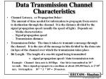data transmission channel characteristics1